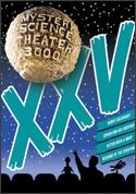 MST3K Volume XXV